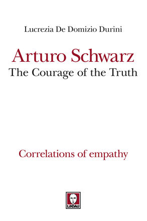 Arturo Schwarz, The Courage of the Truth.