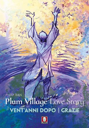Plum Village Love Story