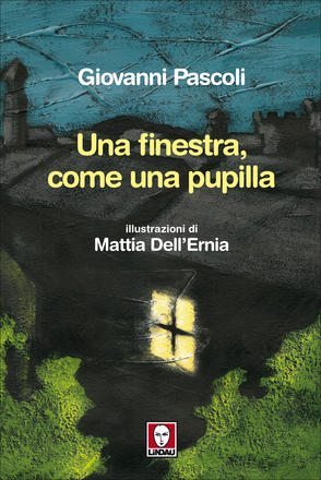 Una finestra, come una pupilla